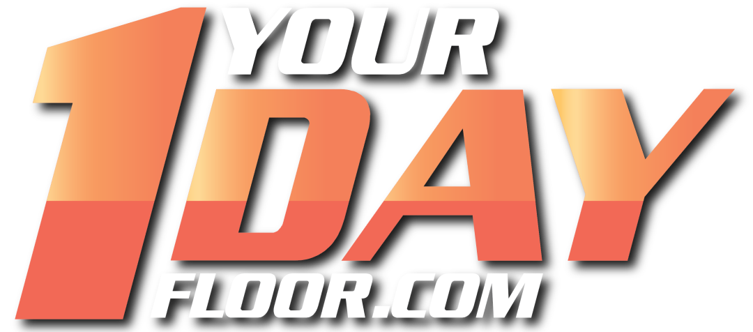Your 1 Day Floor