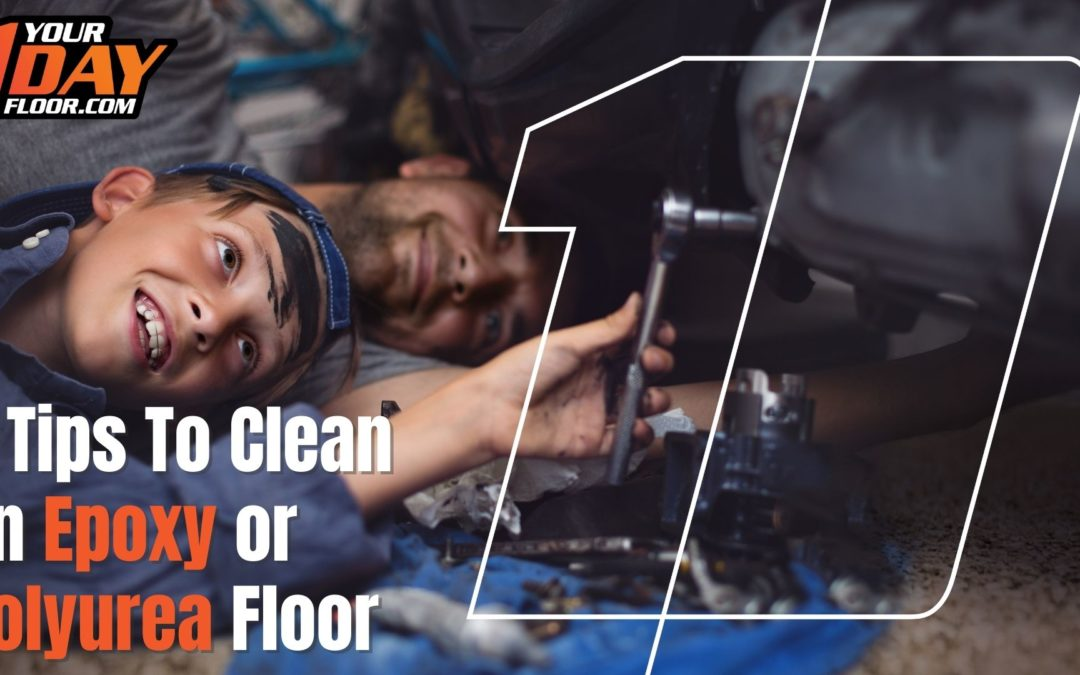 5 Tips On How To Clean Epoxy or Polyurea Floors